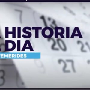 Efemérides domingo 11 de Abril